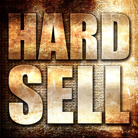 hard sell, 3D rendering, metal text on rust background