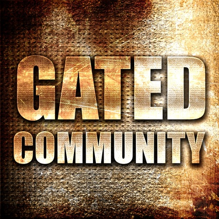 closed community: gated community, 3D rendering, metal text on rust background
