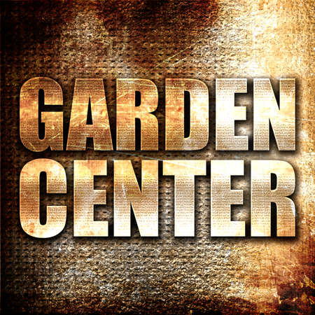 garden center: garden center, 3D rendering, metal text on rust background