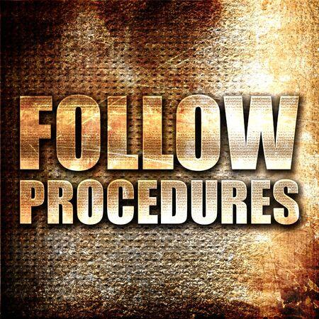 govern: follow procedures, 3D rendering, metal text on rust background