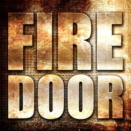fire door: fire door, 3D rendering, metal text on rust background Stock Photo