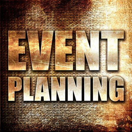 event planning: event  planning, 3D rendering, metal text on rust background