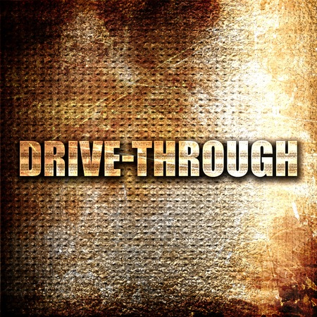 drive through: drive through, 3D rendering, metal text on rust background
