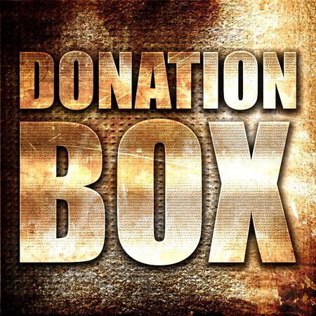 donation box, 3D rendering, metal text on rust background