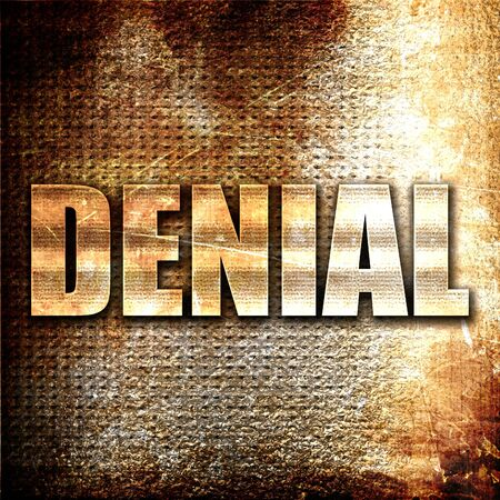 rejection sad: denial, 3D rendering, metal text on rust background