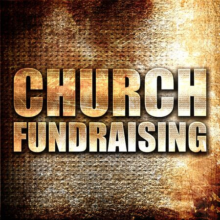 church 3d: church fundraising, 3D rendering, metal text on rust background