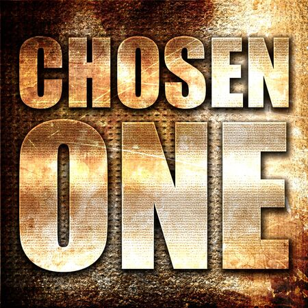 chosen one: chosen one, 3D rendering, metal text on rust background