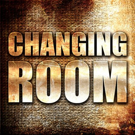 changing room: changing room, 3D rendering, metal text on rust background