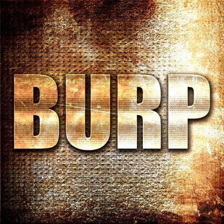 burping: burp, 3D rendering, metal text on rust background Stock Photo