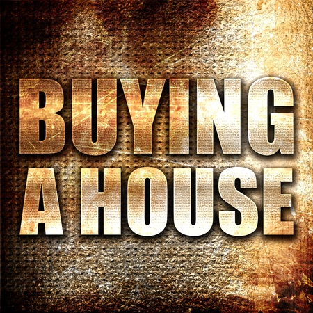 buying a house: buying a house, 3D rendering, metal text on rust background