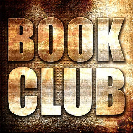 book club: book club, 3D rendering, metal text on rust background