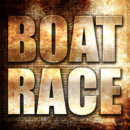 boat race: boat race, 3D rendering, metal text on rust background