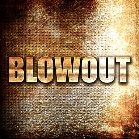 blowout: blowout, 3D rendering, metal text on rust background