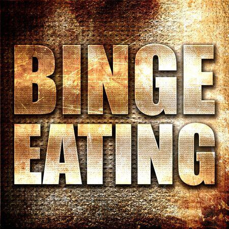 binge: binge eating, 3D rendering, metal text on rust background