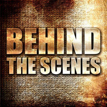 behind the scenes: behind the scenes, 3D rendering, metal text on rust background