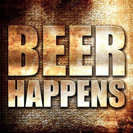 happens: beer happens, 3D rendering, metal text on rust background
