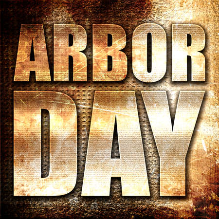 arbor: arbor day, 3D rendering, metal text on rust background