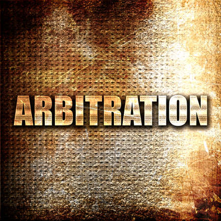 arbitration: arbitration, 3D rendering, metal text on rust background Stock Photo