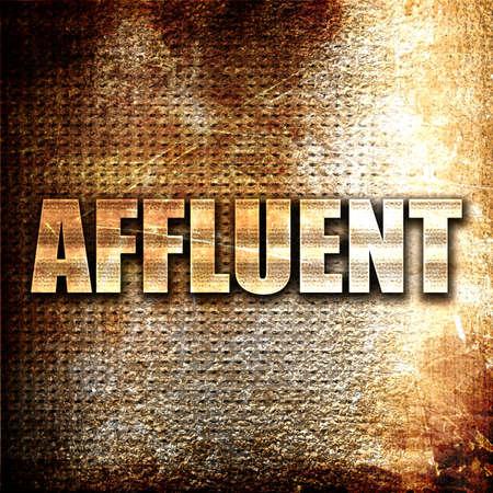 affluent: affluent, 3D rendering, metal text on rust background