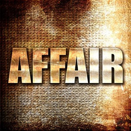 affair: affair, 3D rendering, metal text on rust background