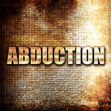 abduction: abduction, 3D rendering, metal text on rust background Stock Photo
