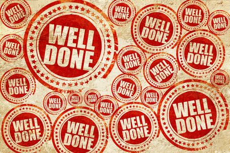 community recognition: well done, red stamp on a grunge paper texture