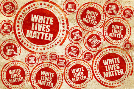 demonstrator: white lives matter, red stamp on a grunge paper texture