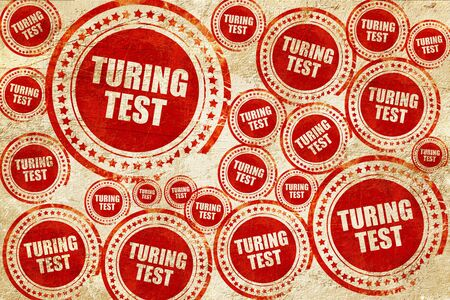 thinking machines: turing test, red stamp on a grunge paper texture