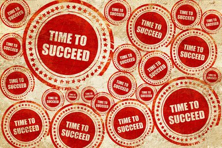 succeed: time to succeed, red stamp on a grunge paper texture