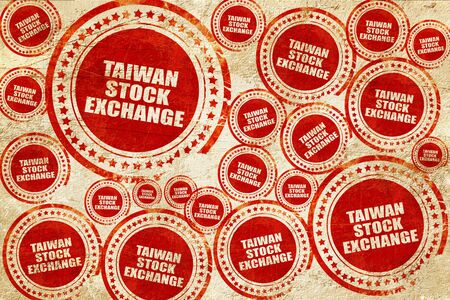 hing: taiwan stock exchange, red stamp on a grunge paper texture
