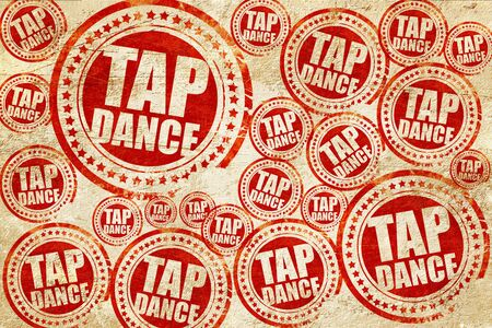 tap dance: tap dance, red stamp on a grunge paper texture