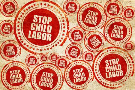 illegality: stop child labor, red stamp on a grunge paper texture