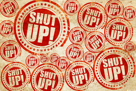 shut up: shut up, red stamp on a grunge paper texture Stock Photo