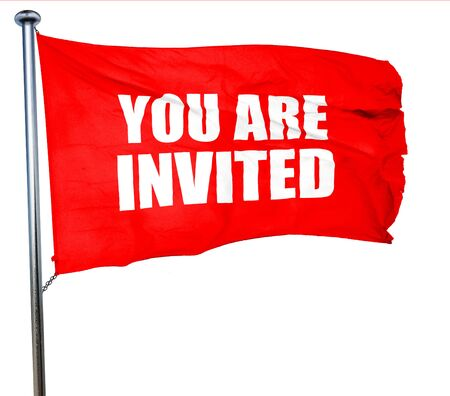 socialising: you are invited, 3D rendering, a red waving flag