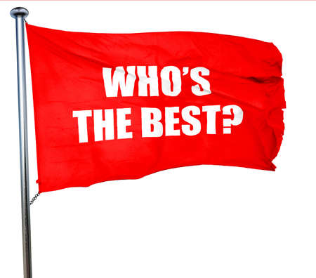 pep: whos the best, 3D rendering, a red waving flag Stock Photo