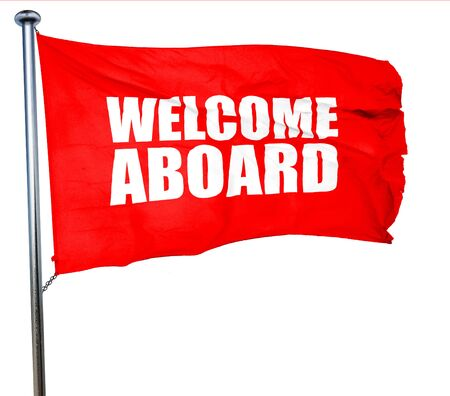 aboard: welcome aboard, 3D rendering, a red waving flag Stock Photo