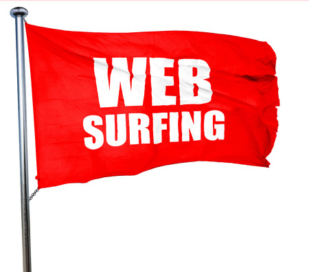 web surfing: web surfing, 3D rendering, a red waving flag
