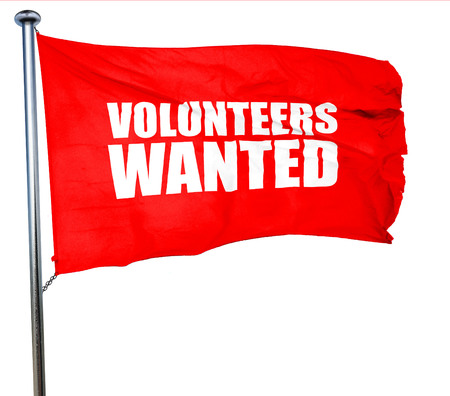 volunteers wanted, 3D rendering, a red waving flag