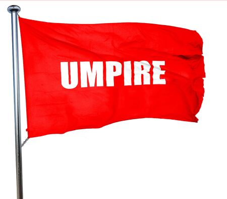 an umpire: umpire, 3D rendering, a red waving flag