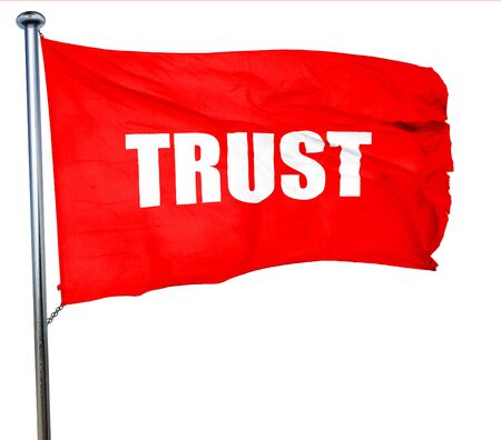 connective: trust, 3D rendering, a red waving flag