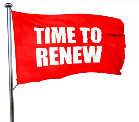 resubscribe: time to renew, 3D rendering, a red waving flag