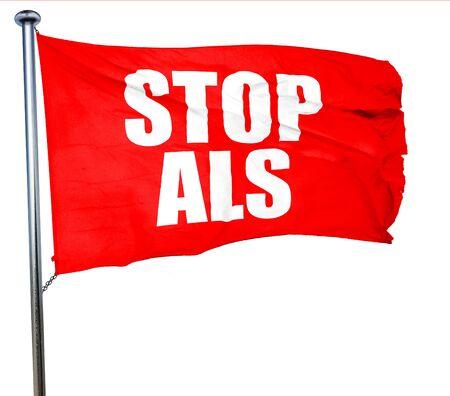 als: stop als, 3D rendering, a red waving flag Stock Photo