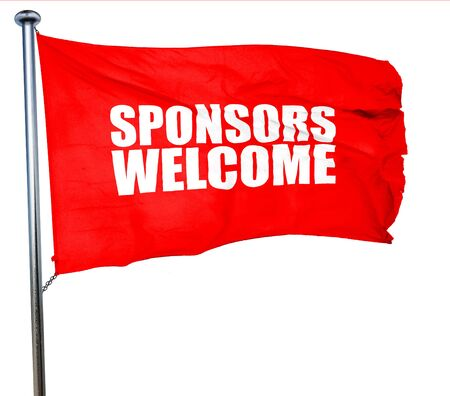 sponsors: sponsors welcome, 3D rendering, a red waving flag