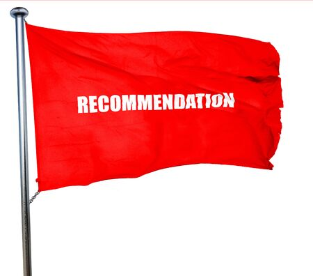 recommendation: recommendation, 3D rendering, a red waving flag Stock Photo