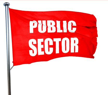 public sector: public sector, 3D rendering, a red waving flag