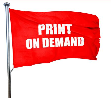 print on demand, 3D rendering, a red waving flag