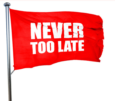 too: never too late, 3D rendering, a red waving flag Stock Photo