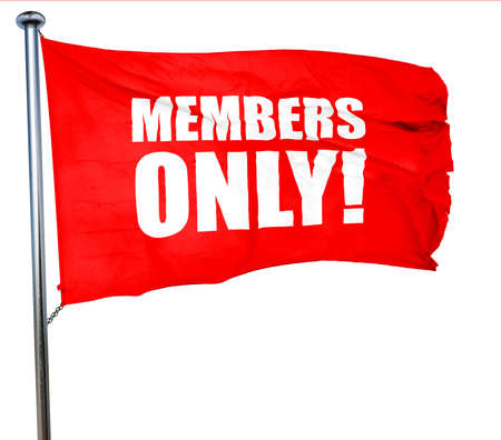 closed community: members only!, 3D rendering, a red waving flag