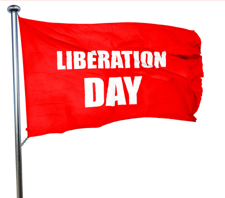 liberation: liberation day, 3D rendering, a red waving flag