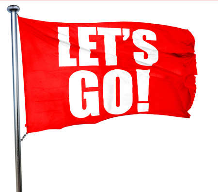 hurried: lets go!, 3D rendering, a red waving flag